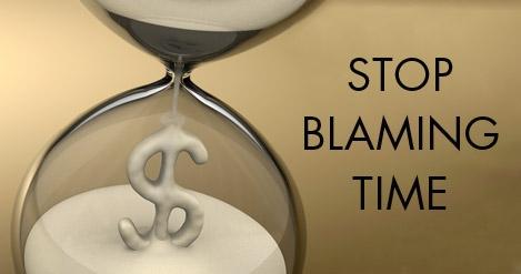 Stop Blaming Time